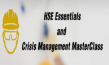 HSE Essentials and Crisis Management MasterClass